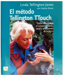 Libro El Método Tellington Touch - Otra forma de plantearse la relación entre perros y humanos, un pequeño libro con un gran mensaje.