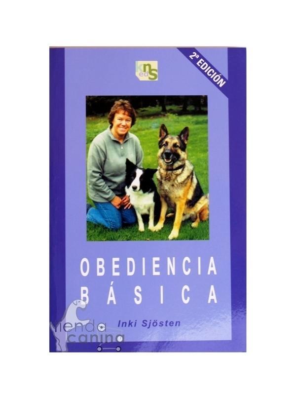 Libro Obediencia básica - Manual de Obediencia Básica en el que se explica cómo crear y mantener una estrecha relación entre el amo y su perro. Por Inki Sjösten
