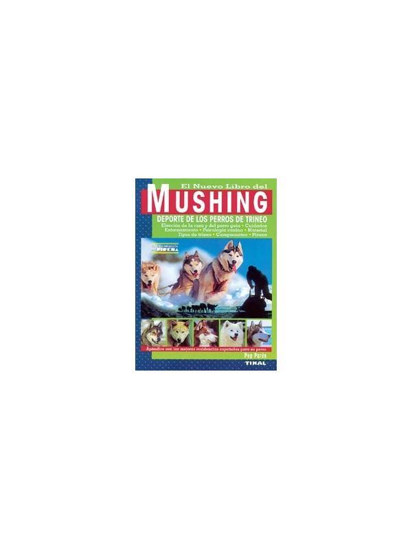 Libro del mushing - perros de trineo
