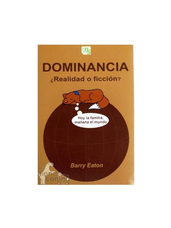 Libro Dominancia...¿Realidad o ficción?