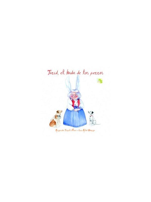 Libro Turid, el hada de los perros de Margarita Truyols