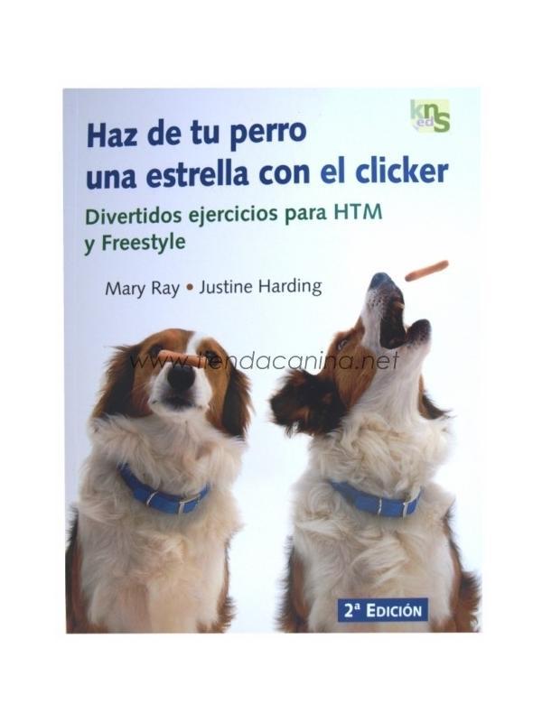 Libro Haz de tu perro una estrella con el clicker - Libro Haz de tu perro una estrella con el clicker es un libro que te enseñará el modo más fácil para consiguir un perro feliz y obediente.